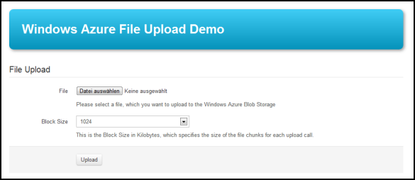 Windows Azure File Upload Demo - Vor dem File API Upload