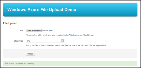 Windows Azure File Upload Demo - Abgeschlossener File API Upload